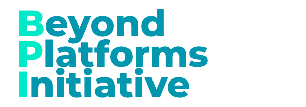 Beyond Platforms Initiative